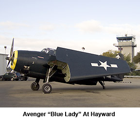 TBM Avenger 'Blue Lady' At Hayward Airport (KHWD), 2005.